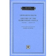 History of the Florentine People: Books 1-4 v. 1 by Leonardo Bruni
