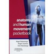 Anatomy and Human Movement Pocketbook by Nigel Palastanga