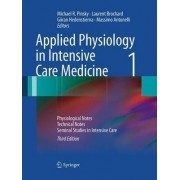 Applied Physiology in Intensive Care Medicine 1 by Michael R. Pinsky