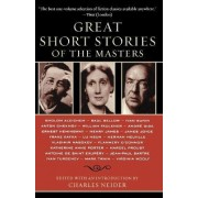 Great Short Stories of the Masters by Charles Neider
