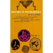 History of Mathematics: Special Topics of Elementary Mathematics Volume 2 by David Eugene Smith