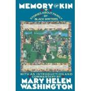 Memory of Kin by Mary Helen Washington