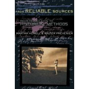 From Reliable Sources by Martha C. Howell