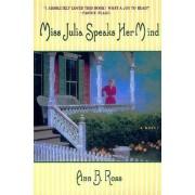 Miss Julia Speaks Her Mind by Ann B Ross