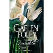 My Irresistible Earl by Gaelen Foley