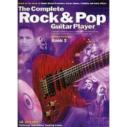 Wise Publications The Complete Rock And Pop Guitar Player: Book 3 (Revised Edition). Partitions, CD pour Guitare