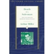 Death of a Salesman, Text and Criticism by Arthur Miller