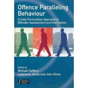 Offence Paralleling Behaviour by Michael Daffern
