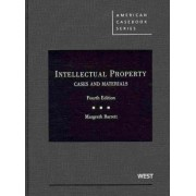 Barrett's Intellectual Property, Cases and Materials by Margreth Barrett