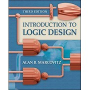Introduction to Logic Design by Alan B. Marcovitz
