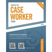 Peterson's Master the Case Worker Exam by Bernadette Webster