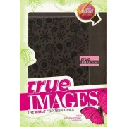 NIV, True Images: The Bible for Teen Girls, Imitation Leather, Brown by Zondervan
