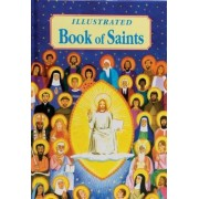 Illustrated Book of Saints by Reverend Thomas J Donaghy