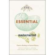 The Essential Naturalist by Michael H. Graham