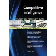 Competitive Intelligence Complete Self-Assessment Guide