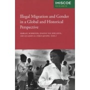 Illegal Migration and Gender in a Global and Historical Perspective by Chris Quispel