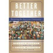 Better Together by Robert D. Putnam