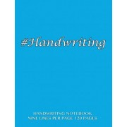 Handwriting Notebook - Nine Lines Per Page, 120 Pages by Spicy Journals
