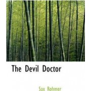 The Devil Doctor by Professor Sax Rohmer