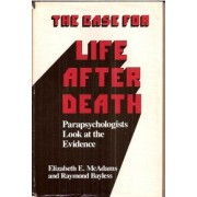 The Case for Life After Death by McAdams
