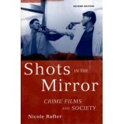 Shots in the Mirror by Nicole Rafter
