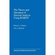 The Theory and Operation of Spectral Analysis by R.L. Coldwell