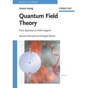Quantum Field Theory by Kerson Huang