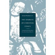 Sources of Christian Ethics by Cessario