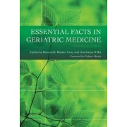 Essential Facts in Geriatric Medicine by Catherine Bracewell