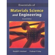 Essentials of Materials Science and Engineering by Donald R Askeland