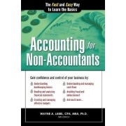 Accounting for Non-Accountants by Wayne A Label