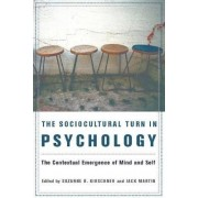 The Sociocultural Turn in Psychology by Suzanne Kirschner