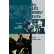 New Latin American Cinema: Studies of National Cinemas Vol two by Michael T. Martin