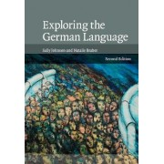 Exploring the German Language by Sally Johnson