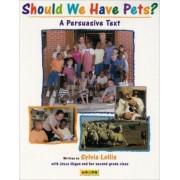 Should We Have Pets? by Pamela W Jane