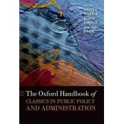 The Oxford Handbook of Classics in Public Policy and Administration by Steven J. Balla