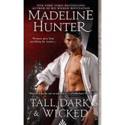 Tall, Dark and Wicked by Madeline Hunter