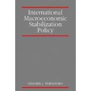International Macroeconomic Stabilization Policy by Stephen J. Turnovsky
