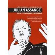Julian Assange, De la ética hacker a Wikileaks by Gianluca Costantini
