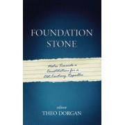 Foundation Stone by Theo Dorgan
