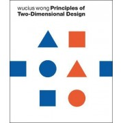 Principles of Two Dimensional Design by Wucius Wong