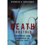 Death Foretold by Nicholas A. Christakis