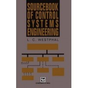 Sourcebook of Control Systems Engineering by L. C. Westphal