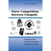 Party Competition Between Unequals by Bonnie M. Meguid