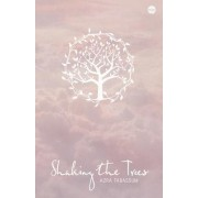 Shaking the Trees by Azra Tabassum