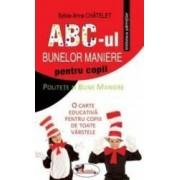 ABC-ul bunelor maniere pentru copii - Sylvie-Anne Chatelet