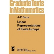Linear Representations of Finite Groups: v. 42 by Jean-Pierre Serre