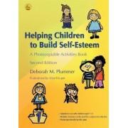 Helping Children to Build Self-Esteem by Deborah Plummer