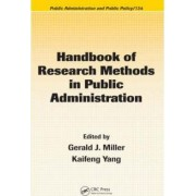 Handbook of Research Methods in Public Administration by Kaifeng Yang