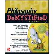 Philosophy Demystified by Robert Arp